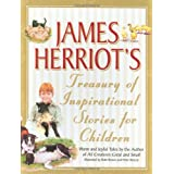 James Herriot's Treasury of Inspirational Stories for Children: Warm and Joyful Tales by the Author of All Creatures Great and Smallby James Herriot