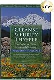 Cleanse & Purify Thyself, Book 1