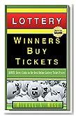 LOTTERY: Winners Buy Tickets