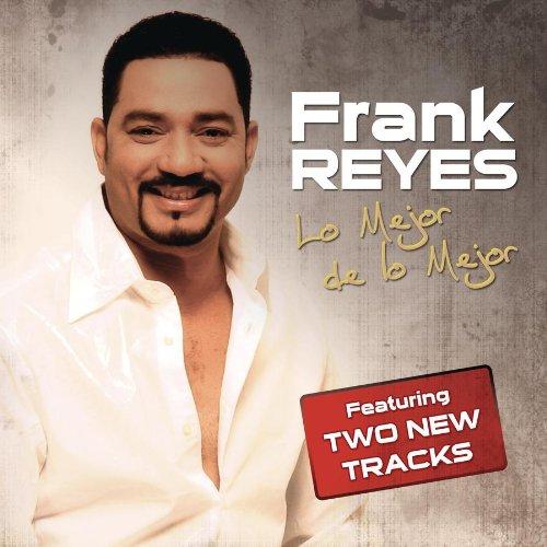 Frank Reyes - Mejor De Lo Mejor - Zortam Music