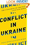 Conflict in Ukraine: The Unwinding of...