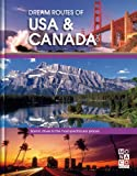 Monaco Books Dream Routes of USA/Canada: Monaco Books (Monaco Books Dream Routes)