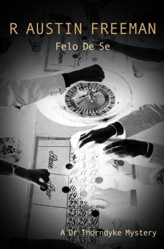 Felo De Se (Dr. Thorndyke)