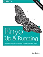 Enyo: Up and Running, 2nd Edition Front Cover