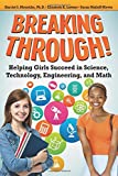 img - for Breaking Through!: Helping Girls Succeed in Science, Technology, Engineering, and Math book / textbook / text book