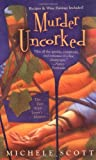 Murder Uncorked ( A Wine Lovers Mystery)