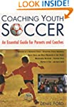 Coaching Youth Soccer: An Essential G...