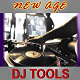 New Age DJ Tools