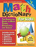 Math Dictionary for Kids, 4E: The Essential Guide to Math Terms, Strategies, and Tables
