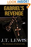 Gabriel's Revenge (The Adventures of Gabriel Celtic Book 2)