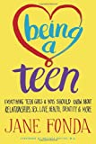 img - for Being a Teen: Everything Teen Girls & Boys Should Know About Relationships, Sex, Love, Health, Identity & More book / textbook / text book