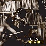 FOREST / 昨日の明日
