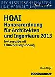 Image de HOAI Honorarordnung für Architekten und Ingenieure 2013. Textausgabe mit amtlicher Begründung