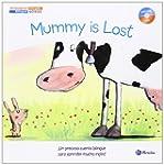 Cuentos biling�es. Mummy is Lost - Ma...
