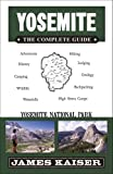 Yosemite: The Complete Guide: Yosemite National Park