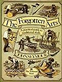 The Forgotten Arts