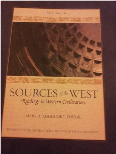 Sources of the West: Readings in Western Civilization (Volume A)
