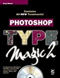 img - for Photoshop Type Magic (Vol 2) by Greg Simsic (1996-11-02) book / textbook / text book