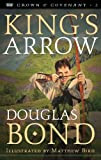 Kings Arrow (Crown & Covenant Book 2)