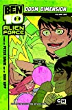 Ben 10 Alien Force: Doom Dimension: Volume 1 (0345514394) by David, Peter