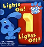Lights On! Lights Off! (Blue's Clues) (0689819099) by Santomero, Angela C.