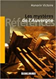 echange, troc Honorin Victoire - Les mystères de l'Auvergne