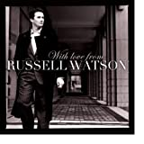 With Love From Russell Watson Russell Watson