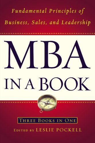 MBA In A Book: Fundamental Principles of Business, Sales and Leadership