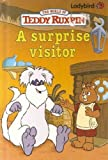 A Surprise Visitor (Teddy Ruxpin) (072141169X) by Miller, Dennis