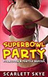 Romance: SuperBowl Party (First time Billionaire Stepfather ...