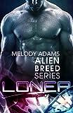 Loner (Alien Breed 7)