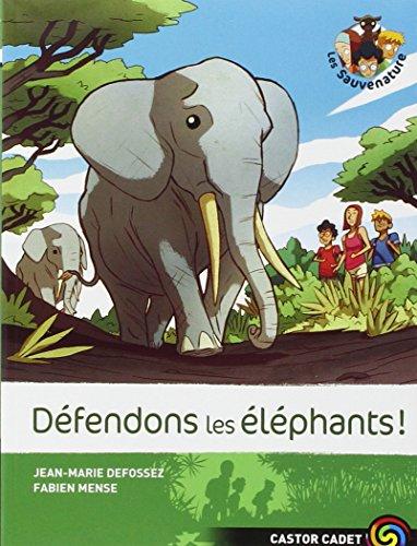 Les sauvenature (8) : Défendons les éléphants !
