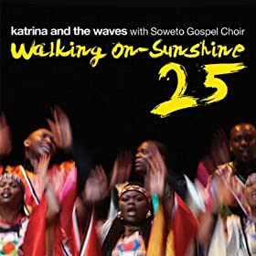 Amazon.com: Walking on Sunshine: Katrina and the Waves featuring