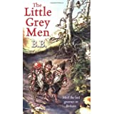 The Little Grey Men: A Story for the Young in Heartby B.B.