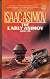 The Early Asimov, Book I