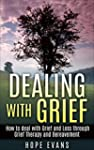 Dealing with Grief: How to Deal with...