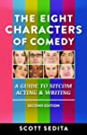 The Eight Characters of Comedy: Guide...