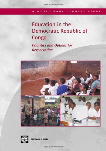 Education in the Democratic Republic of Congo: Priorities and Options for Regeneration (Country Studies)