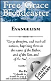 img - for Free Grace Broadcaster - Issue 151 - Evangelism book / textbook / text book