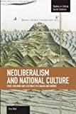 Neoliberalism and National Culture: State-Building and Legitimacy in Canada and Quebec