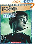 Harry Potter: Heroes (Movie Poster Book)