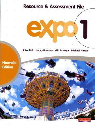 Expo 1 Resource and Assessment File (Expo 11-14)