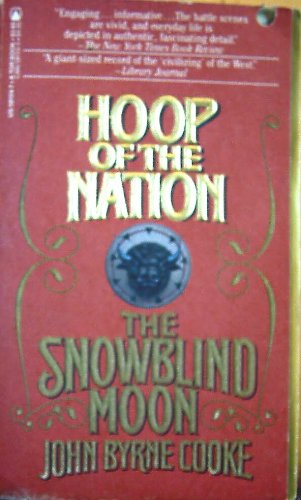 Hoop of the Nation (Snowblind Moon, Part 3), John Byrne Cooke