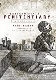 Eastern State Penitentiary:: A History (Landmarks)