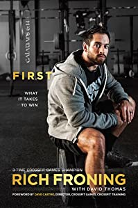 (FREE on 1/4) First:  What It Takes To Win by Rich Froning - http://eBooksHabit.com