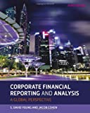 Corporate Financial Reporting and Analysis (1118470559) by Young, David