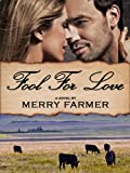 img - for Fool for Love (Montana Romance) book / textbook / text book