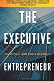 img - for The Executive Entrepreneur book / textbook / text book