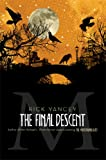 The Final Descent (Monstrumologist)