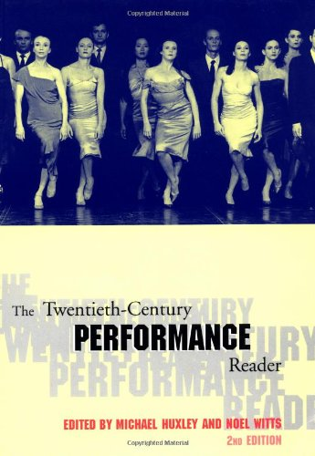 The Twentieth-Century Performance Reader, 2nd